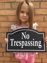 13 best signs images on pinterest no trespassing signs private