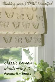 Making Roman Blinds Roman Blinds My Top 10 Favourites Making Your Home Beautiful
