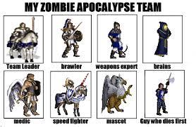 Meme Zombie - image 633658 my zombie apocalypse team know your meme