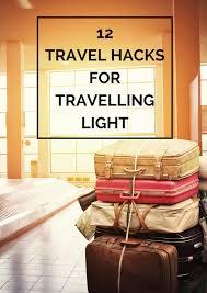 travel light images 12 travel hacks to travel light the travel hack png