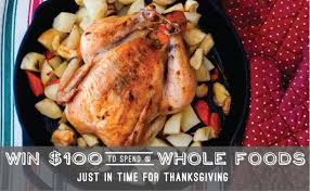 thanksgiving giveaway and contest win a 100 whole foods gift