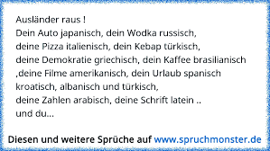 sprüche auf türkisch ausländer raus dein auto japanisch dein wodka russisch deine