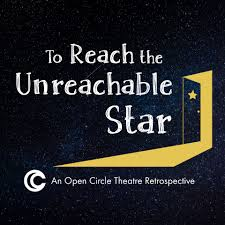 thanksgiving past dates open circle theatre presents to reach the unreachable star a