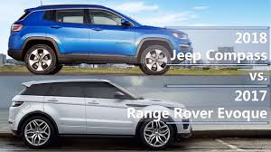 jeep land rover 2015 2018 jeep compass vs 2017 range rover evoque technical comparison