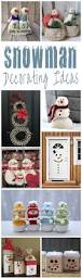 snowman decorating ideas for christmas snowman holidays and craft