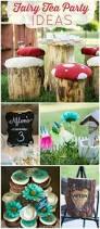 best 25 fairy tea parties ideas on pinterest princess tea party