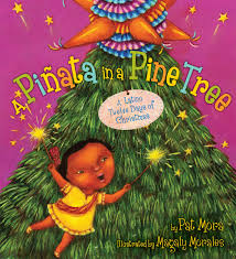 a pinata in a pine tree a latino twelve days of christmas pat mora