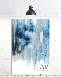 be still and know modern farmhouse art blue contemporary wall