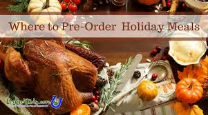 thanksgiving dinner to go where to order your meal