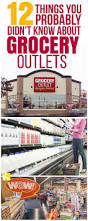 12 things you probably didn u0027t know about grocery outlets the