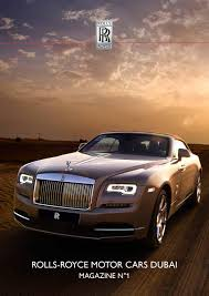 rolls royce motor cars dubai customer magazine by steve streetly