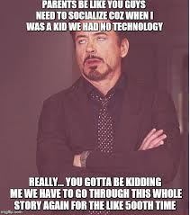 You Gotta Be Kidding Me Meme - face you make robert downey jr meme imgflip