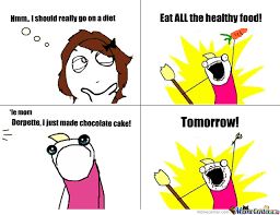 Dieting Meme - 15 lies we all tell ourselves while we re on a diet
