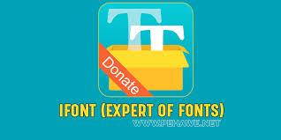 ifont apk ifont expert of fonts donate v5 8 5 apk pehawe