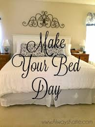 always katie home sweet home make your bed day and some