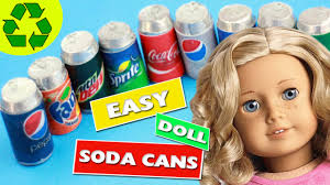 how to make doll soda coca cola pop cans for american girls youtube