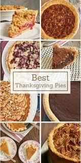 Favorite Thanksgiving Dessert 129 Best Thanksgiving Images On Pinterest Thanksgiving Recipes