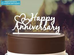 anniversary cake toppers happy anniversary white wedding anniversary cake topper
