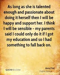 education quote for parents anna friel education quotes quotehd