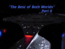 the best of both worlds part ii episode memory alpha fandom