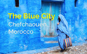 Morocco Blue City by Chefchaouen The Blue Pearl Of Morocco Mytripclip