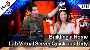 Building A Home Building A Home Lab Virtual Server Quick And Dirty Hak5 1819