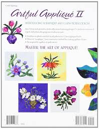 Nfm Design Gallery by Artful Applique Ii Introducing Scraplique And 12 New Floral