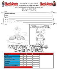 examen de 5 grado con respuestas examen final del quinto grado del ciclo escolar 2016 2017