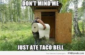 Taco Memes - 31 just ate taco bell meme pmslweb