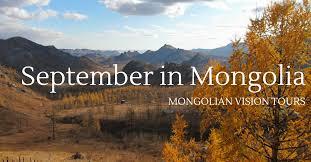 Mongolian travel destinations in september mongolian vision tour