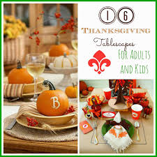 16 thanksgiving tablescape ideas for adults u0026 kids i dig pinterest