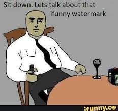 Ifunny Meme - let s talk about that ifunny watermark ifunny know your meme
