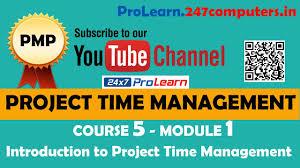 module 1 pmp project time management introduction to project pmp project time management introduction to project time management