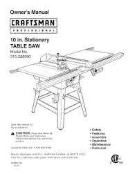 10 In Table Saw 315 228590 Craftsman 10 In Stationary Table Saw Manual
