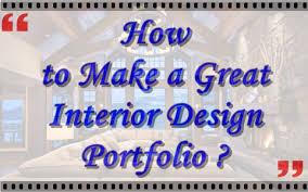 Professional Interior Design Portfolio Examples by How To Make A Great Interior Design Portfolio Interior Design