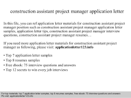 Assistant Project Manager Construction Resume Construction Assistant Project Manager Application Letter