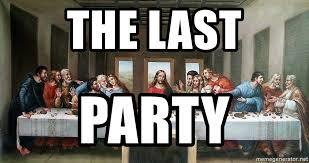 Last Supper Meme - the last party last supper meme generator
