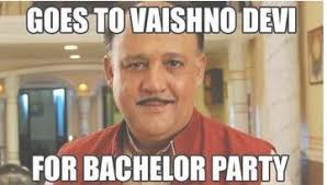 Bachelor Party Meme - alok nath memes latest content page 2 jilljuck where does