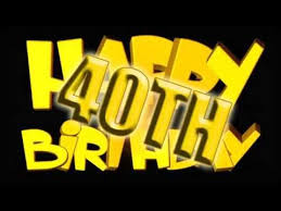 happy 40th birthday to you e card greetings youtube