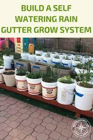 Diy Self Watering Herb Garden How To Build A Self Watering Rain Gutter Grow System