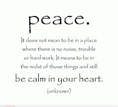 quotes be calm in your peace the quote and the plain graphic