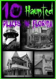 10 haunted places in florida you can visit today