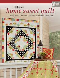 home patterns home sweet quilt fresh easy quilt patterns from jillily studio