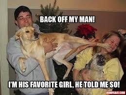 Dog Girlfriend Meme - dog hates girlfriend dump a day