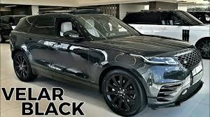 all black range rover all new range rover velar black beauty youtube