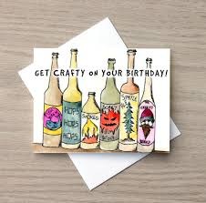 birthday drink wine birthday card funny birthday card beer card craft beer