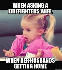 Meme Generator Unblocked - meme creator when asking a firefighters wife when her husbands