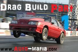 fox mustang drag car build auto mafia how to build a budget drag car part 1