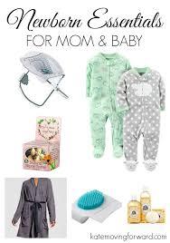 newborn essentials my newborn essentials kate moving forward