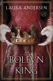 tudor book reviewsthe boleyn king by laura andersen tudor book